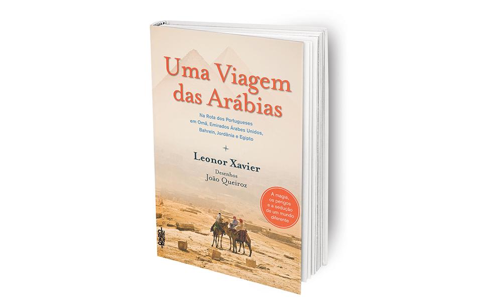 Uma viagem das arábias: Que também  nos mostra a identidade portuguesa