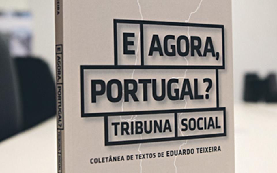 """Eduardo Teixeira lança """"E agora, Portugal?"""", no dia 5"""