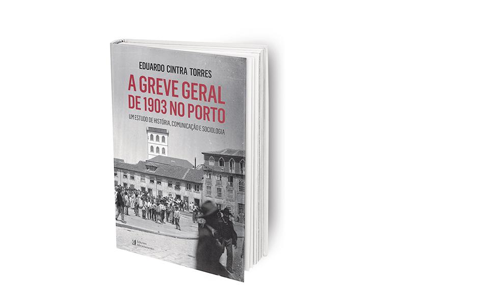 Porto, 1903 A greve geral que nunca existiu