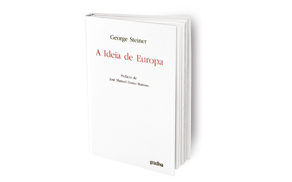 A Ideia de Europa: O sonho deve ser sonhado novamente