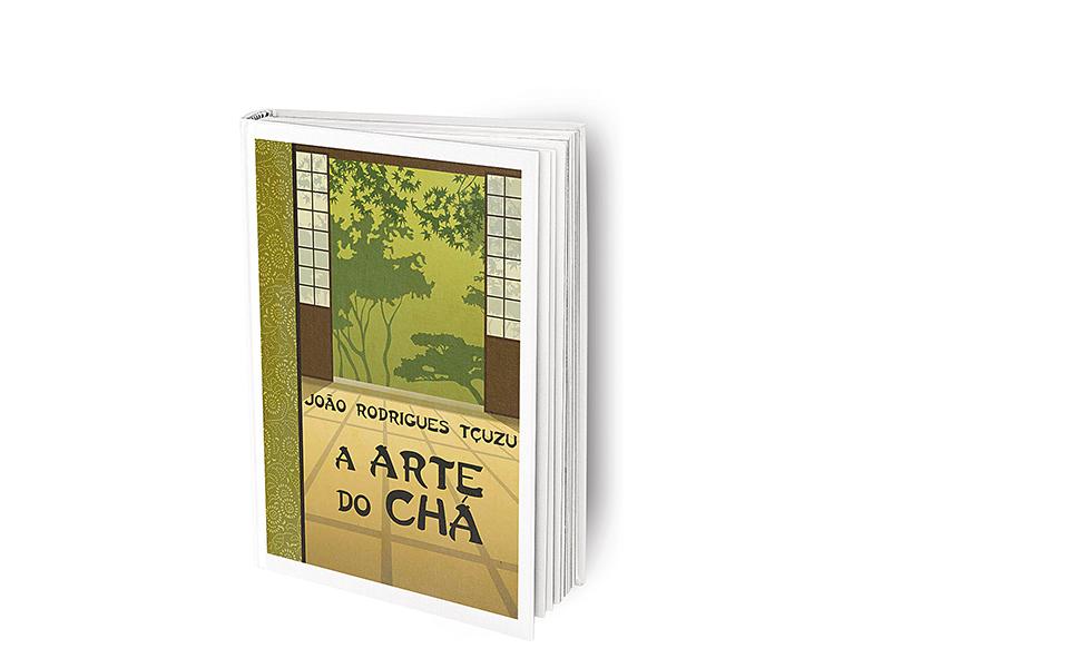 A arte do chá - Memórias de um padre do Oriente