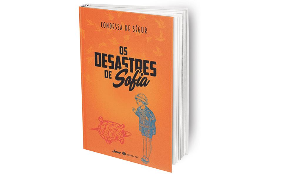 Os Desastres de Sofia: Desobedecer, sempre.