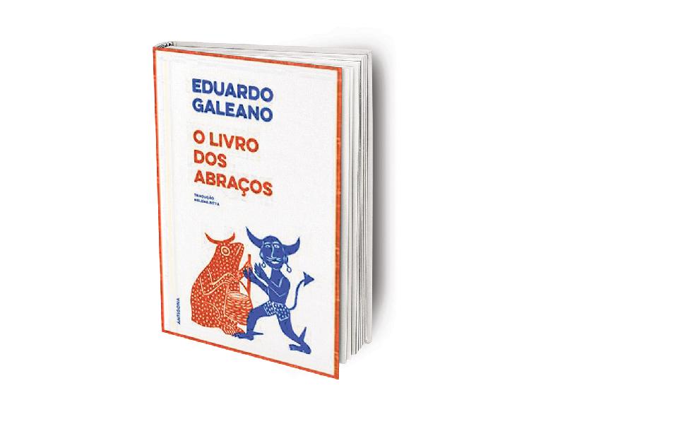 O Livro dos Abraços Uma história alternativa da América Latina