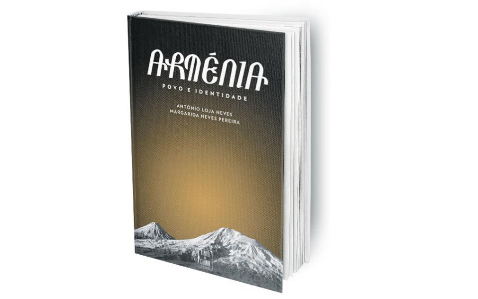 Arménia. Povo e Identidade As montanhas não se ajoelham