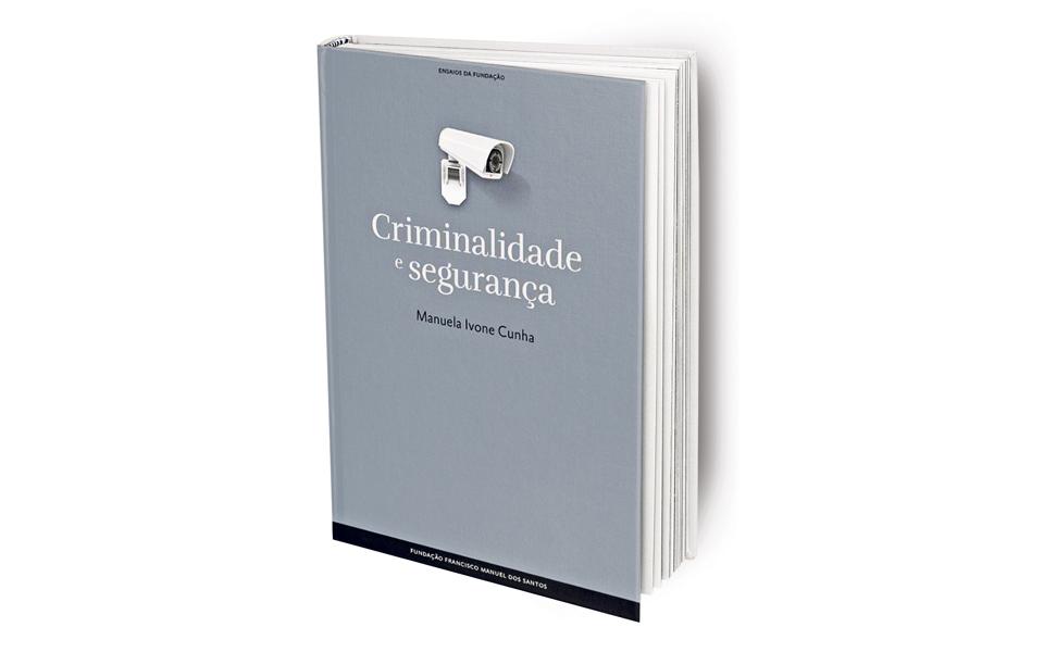 """""""O que se entende por crime é variável no tempo e espaço"""""""