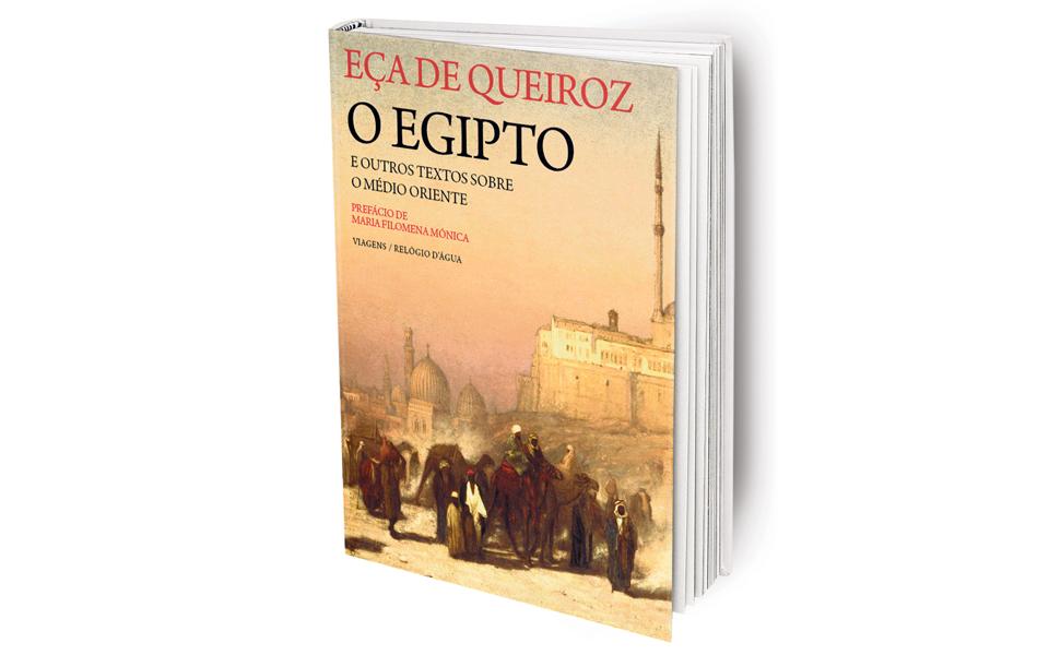 O Egipto e Outros Textos sobre o Médio Oriente: Pela lupa de Eça de Queiroz