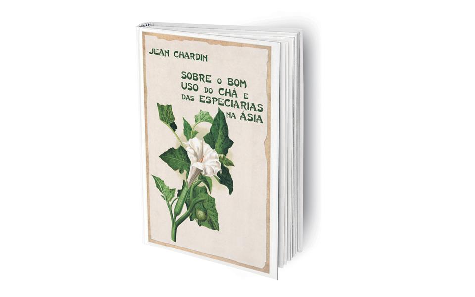Sobre o bom uso do chá e das especiarias na ásia - Condimentos do Oriente