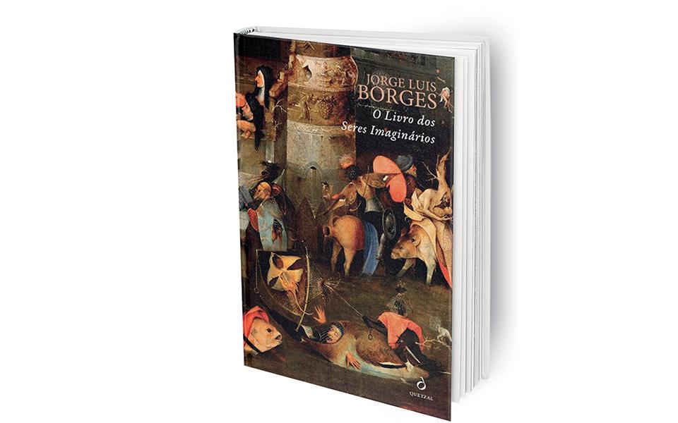 O Livro dos Seres Imaginários A criatividade, entre desejos e medos humanos