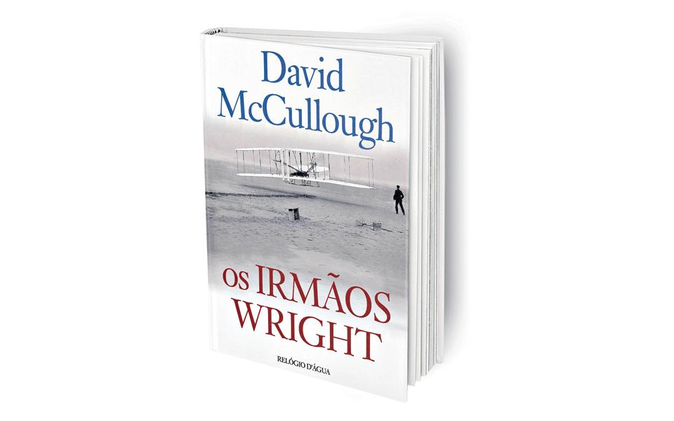 Os irmãos Wright: Para deixar de ter os pés assentes no chão