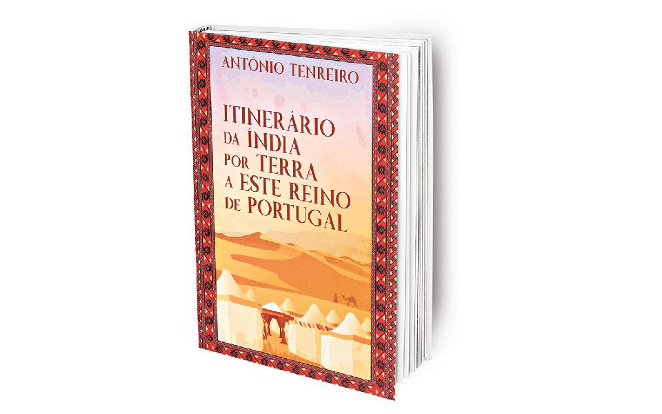 Itinerário da Índia por terra a este reino de Portugal. Ao serviço de el-Rei D. João III