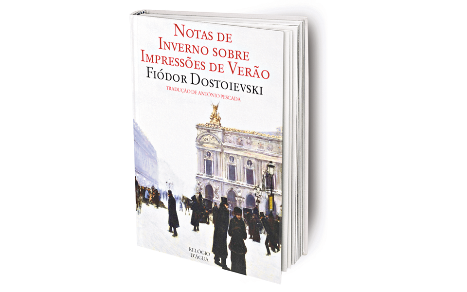 Notas de inverno sobre Impressões de Verão: O périplo europeu de Dostoievski