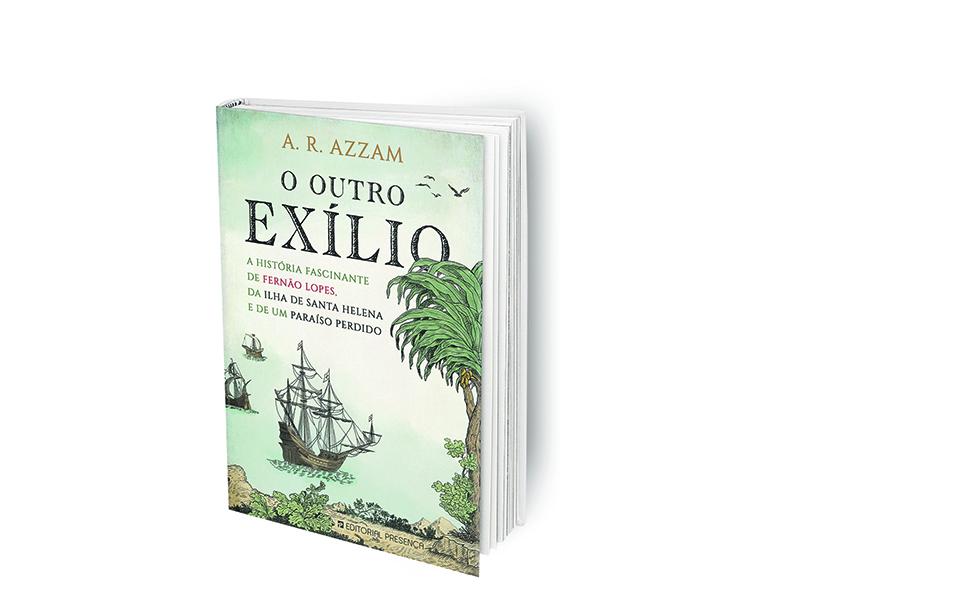 O outro exílio desejado por Fernão Lopes.