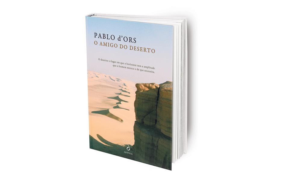 O Amigo do Deserto: Na senda do silêncio e da contemplação